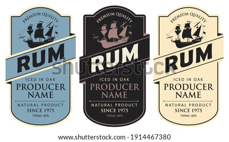 Set of three vector labels for rum in a figured frames with sailing ships and inscriptions in retro style. Premium quality, iced in oak, collection of strong alcoholic beverages