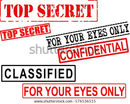 Set of Top Secret, For Your Eyes Only, Classified, and Confidential Rubber Stamp Signs