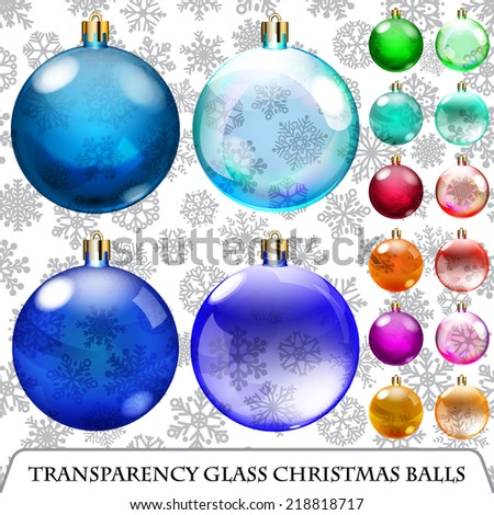 Set of transparent Christmas balls of different colors
