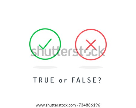 Set of trendy flat check mark and cross icons. True or false? Vector illustration isolated on white background.