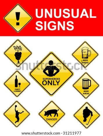 set of unusual signs