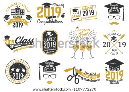 Set of Vector Class of 2019 badges. Concept for shirt, print, seal, overlay or stamp, greeting, invitation card. Typography design- stock vector.