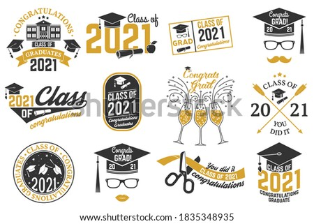 Set of Vector Class of 2021 badges. Concept for shirt, print, seal, overlay or stamp, greeting, invitation card. Typography design- stock vector.
