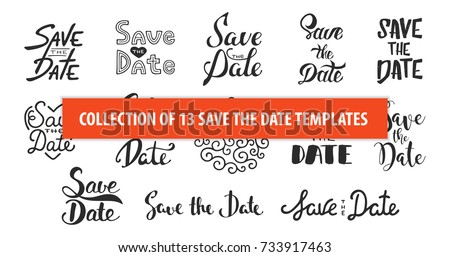 Set of 13 vector hand drawn typography design element for greeting cards or invitations. Save the date calligraphy phrases. Unique lettering. Vintage templates. Art isolated on white background.
