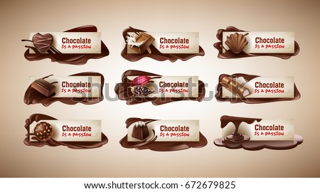 Set of vector illustrations, banners with chocolate sweets, cocoa beans and melted chocolate. Template, design element for packaging and advertising, badges, stickers
