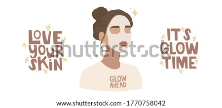 """Set of vector illustrations. Handwritten lettering """"love your skin"""" and """"it's glow time."""" Girl with a face mask. Skincare, treatment, relaxation, home spa. The inscription on the t-shirt """"glow ahead."""""""