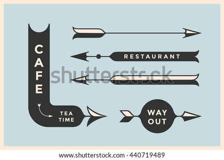 Set Of Vintage Arrows And Banners With Inscription Cafe Way Out Restaurant Design