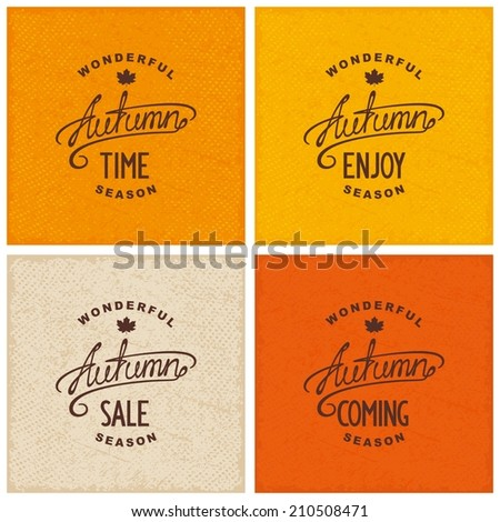 Set of vintage autumn designs on grunge textured backdrop Enjoy coming time sale Vector eps 8