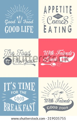 Set of vintage food typographic quotes. Vector illustration. Vintage food related typographic quotes
