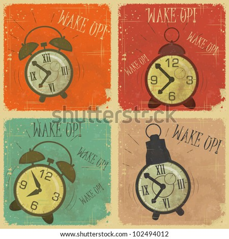 set of Vintage  Labels - Retro cards with Grunge Effect - Retro Alarm Clock with text: Wake up! - vector illustration