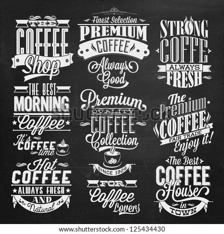 Set Of Vintage Retro Coffee  Labels On Chalkboard, decoration collection, calligraphic and typographic elements styled design, frames, labels. Vector.