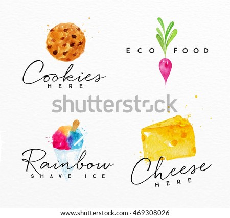 Set of watercolor labels lettering cookies here, eco food, rainbow shave ice, cheese here drawing on watercolor background