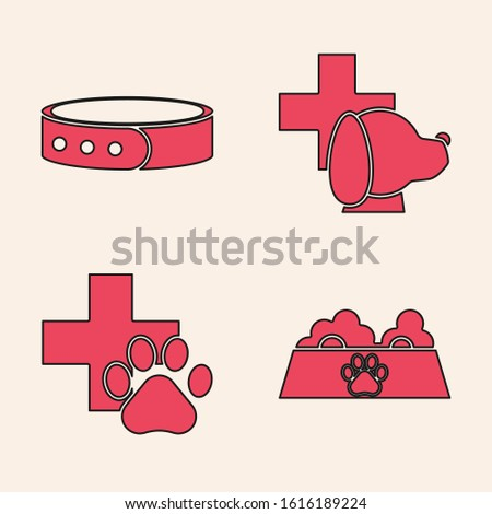 Set Pet food bowl for cat or dog, Collar with name tag, Veterinary clinic symbol and Veterinary clinic symbol icon. Vector