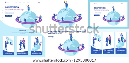 Set Template article, Landing page, app design, Isometric Businessman at the top of the world, entrepreneurs compete for leadership.