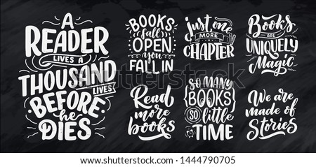 Set with abstract lettering about books and reading for poster design. Handwritten letters. Typography funny quotes. Vector illustration