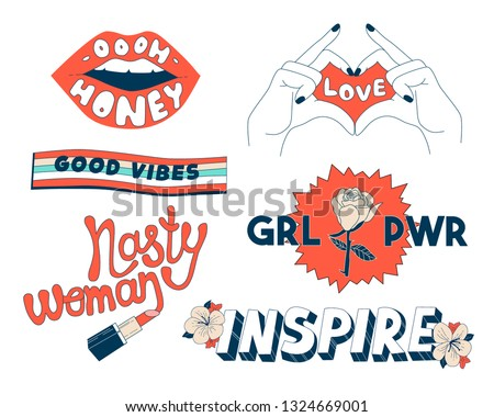 Set with illustrations for prints, t shirts and bags design. Love theme stickers and patches with slogans. Girl power. Nasty woman.Inspire. Honey. Good vibes.