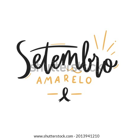 Setembro Amarelo. Yellow September . Brazilian Portuguese Hand Lettering Calligraphy. Vector.