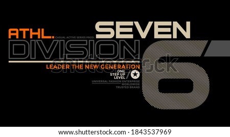 Seven division, modern and stylish typography slogan. Abstract design with the lines style. Vector print tee shirt, typography, poster. Global swatches. Stockfoto ©