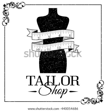 Sewing Supplies - Mannequin and tape measure. Black and white logo or black-and-white banner. Using vintage frame and grunge texture. Tailor shop Banner