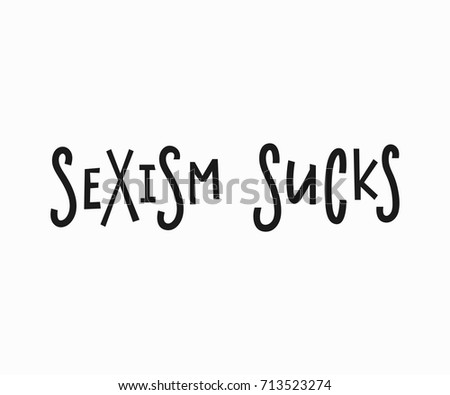 sexism sucks t shirt quote