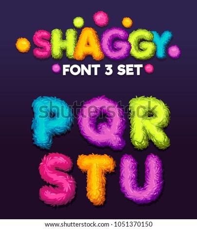 Shaggy font 3 set cartoon letters. Vector color illustration sign p, q, r, s, t, u