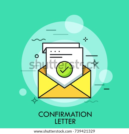 Sheet of paper with green check mark inside envelope. Concept of confirmation, acceptance or approval letter, written verification. Colorful vector illustration for website, web banner, application.