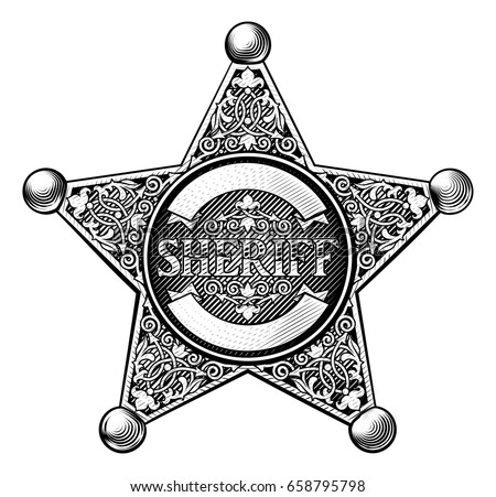 Sheriff badge star in a vintage etched engraved style #658795798