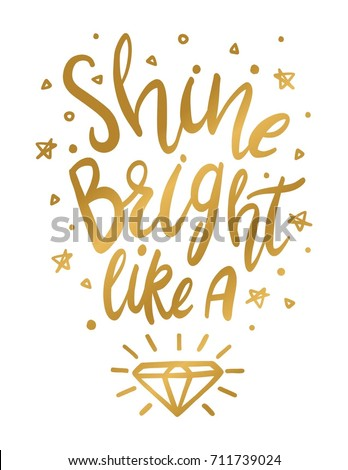 Shine Bright Like a Diamond Wall Art Print in Gold