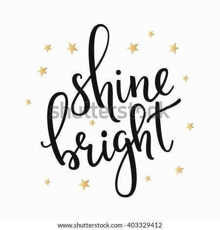 shine bright quote lettering