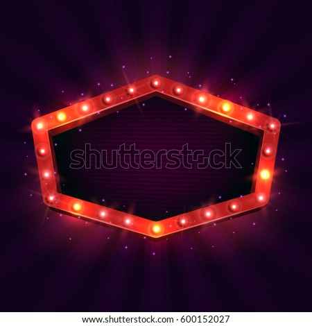 Shining retro billboard. Vintage bright sign board for your design. Vector illustration. #600152027