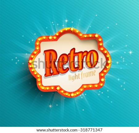 shining retro light frame ...