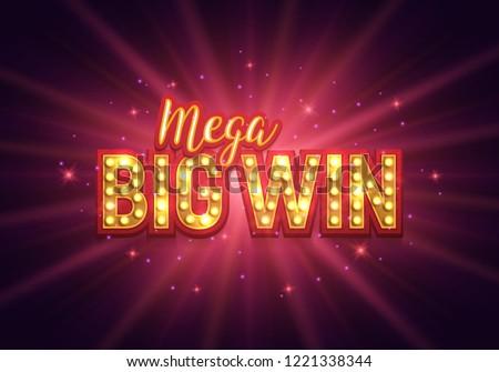 Shining retro sign Mega big win banner.  Vector illustration.