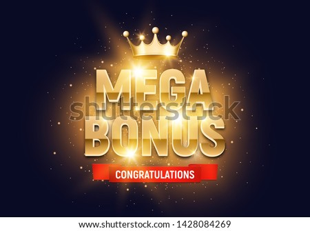 Shining sign Mega Bonus with gold crown on a bright background. Vector illustration.