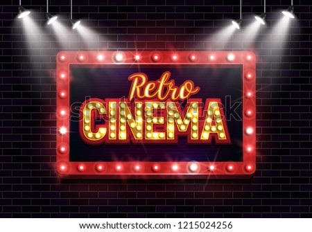 Shining sign Retro cinema with retro billboard on brick wall background illuminated by spotlights. Vector illustration.