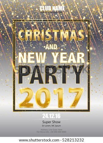 Shiny Flyer, Banner or Pamphlet for Christmas and New Year Party 2017 celebration. Christmas party or dinner invitation, poster, greeting card, template. #528213232