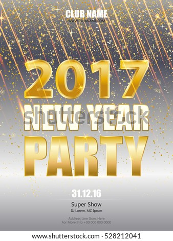 Shiny Flyer, Banner or Pamphlet for New Year's 2017 Eve Party celebration. New Year party or dinner invitation, poster, greeting card, template. #528212041