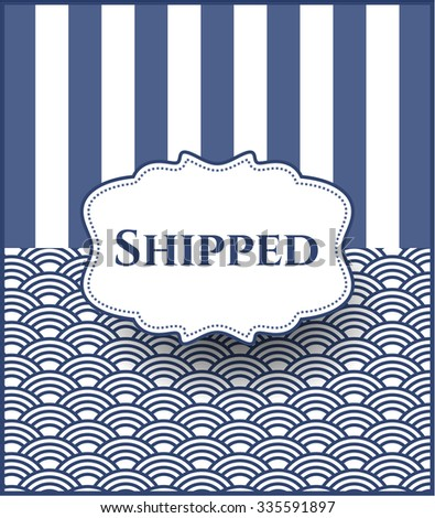 Shipped retro style card or poster