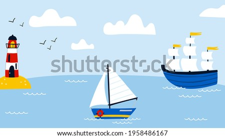 Ships in sea background. Cartoon hand drawn colorful sail childish horizontal backdrop, water transport, sailing yacht, sailboat and lighthouse, kids adventure and travel, vector isolated illustration