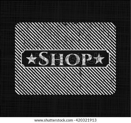 Shop chalkboard emblem written on a blackboard