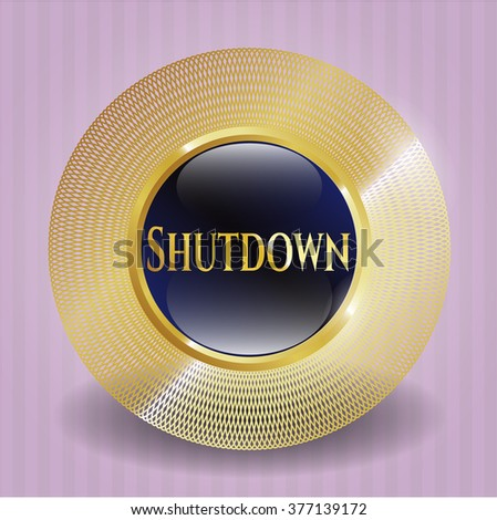 Shutdown gold shiny emblem