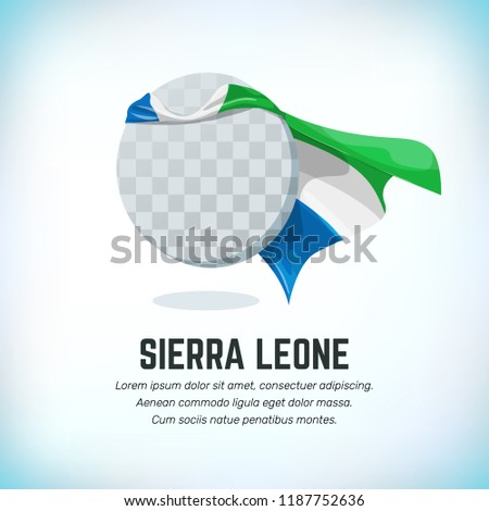 Sierra Leone flag. Round flying template with national color cloak. Can be used with logo or mascot. Use for sport or political symbol. Flag Day. Independence Day. Travel icon. Vector.
