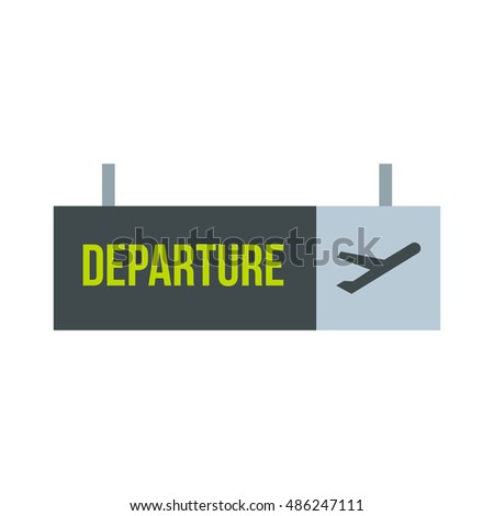 Sign of departure at the airport icon in flat style on a white background vector illustration