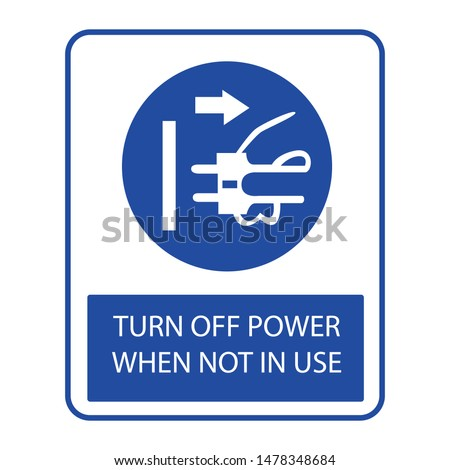 sign turn off power when not in