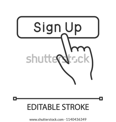 Sign up button click linear icon. New user registration. Thin line illustration. Membership. Hand pressing button. Contour symbol. Vector isolated outline drawing. Editable stroke