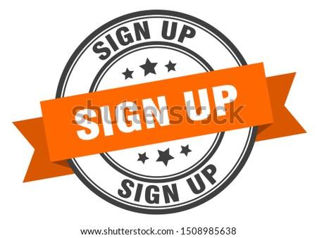 sign up label. sign up orange band sign. sign up