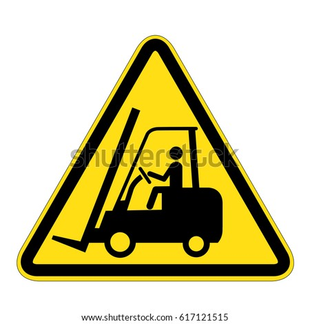 sign warning for fork lift trucks