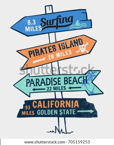 Signboard on a beach concept. For t-shirt and other uses
