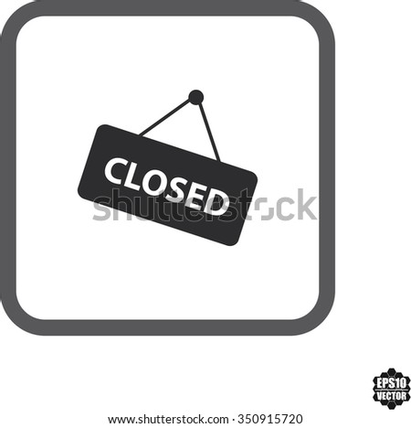 Signs closed icon. Vector illustration.
