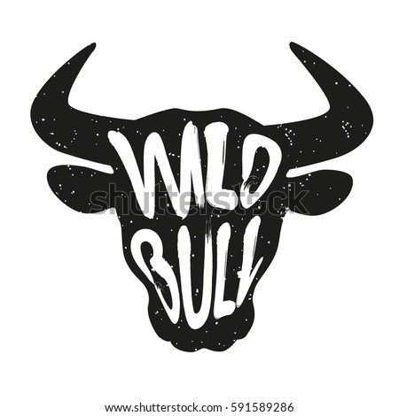 Silhouette of the animal's head with lettering text Wild Bull. Vector illustration.