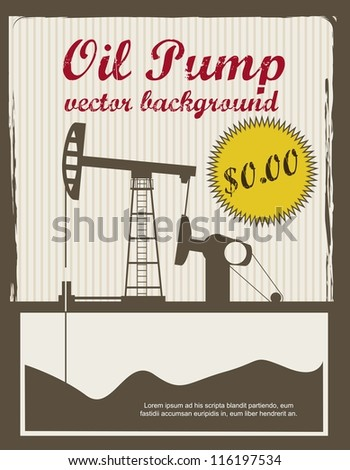 silhouette oil pump, vintage announcement. vector illustration